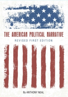 The American Political Narrative, Paperback / softback Book