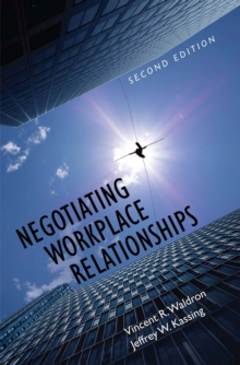Negotiating Workplace Relationships, Paperback / softback Book