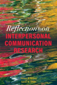 Reflections on Interpersonal Communication Research, Paperback / softback Book