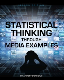 Statistical Thinking through Media Examples, Paperback / softback Book