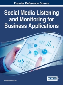 Social Media Listening and Monitoring for Business Applications, Hardback Book