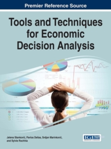 Tools and Techniques for Economic Decision Analysis, Hardback Book