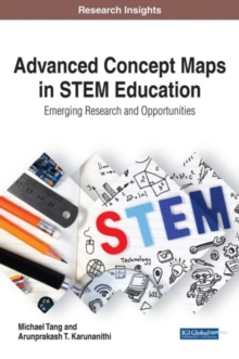 Advanced Concept Maps in STEM Education : Emerging Research and Opportunities, Hardback Book