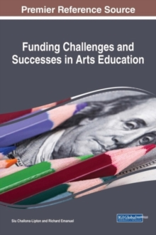 Funding Challenges and Successes in Arts Education, Hardback Book