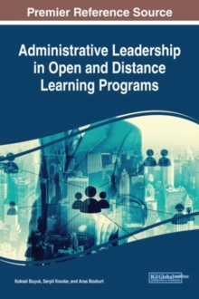 Administrative Leadership in Open and Distance Learning Programs, Hardback Book