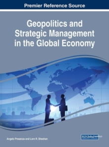 Geopolitics and Strategic Management in the Global Economy, Hardback Book