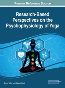 Research-Based Perspectives on the Psychophysiology of Yoga, Hardback Book