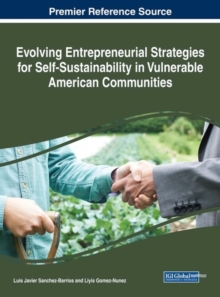 Evolving Entrepreneurial Strategies for Self-Sustainability in Vulnerable American Communities, Hardback Book