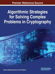 Algorithmic Strategies for Solving Complex Problems in Cryptography, Hardback Book