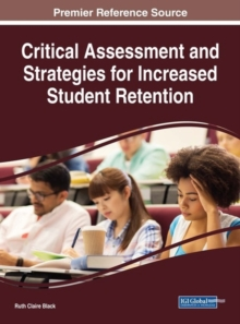 Critical Assessment and Strategies for Increased Student Retention, Hardback Book