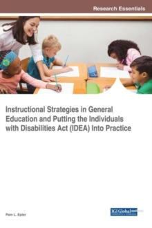 Instructional Strategies in General Education and Putting the Individuals With Disabilities Act (IDEA) Into Practice, Hardback Book