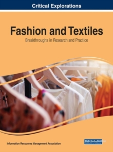 Fashion and Textiles : Breakthroughs in Research and Practice, Hardback Book
