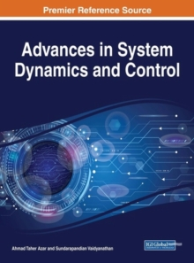 Advances in System Dynamics and Control, Hardback Book