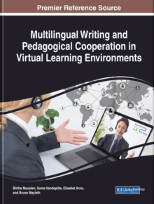 Multilingual Writing and Pedagogical Cooperation in Virtual Learning Environments, Hardback Book