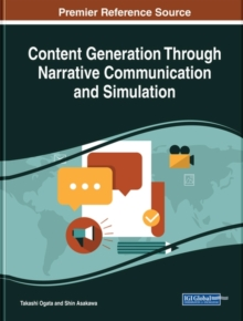 Content Generation Through Narrative Communication and Simulation, Hardback Book