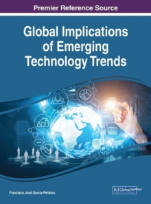 Global Implications of Emerging Technology Trends, Hardback Book
