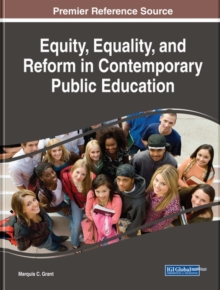 Equity, Equality, and Reform in Contemporary Public Education, Hardback Book