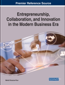 Entrepreneurship, Collaboration, and Innovation in the Modern Business Era, Hardback Book