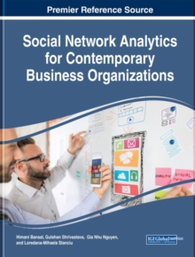 Social Network Analytics for Contemporary Business Organizations, Hardback Book