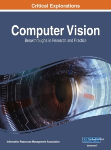 Computer Vision : Concepts, Methodologies, Tools, and Applications, Hardback Book