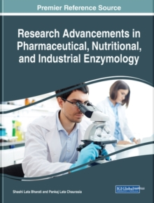 Research Advancements in Pharmaceutical, Nutritional, and Industrial Enzymology, Hardback Book