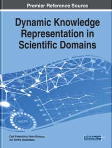Dynamic Knowledge Representation in Scientific Domains, Hardback Book
