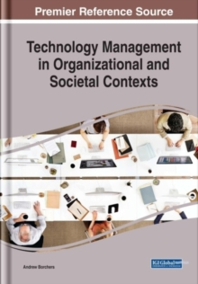Technology Management in Organizational and Societal Contexts, Hardback Book