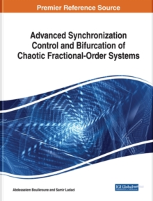 Advanced Synchronization Control and Bifurcation of Chaotic Fractional-Order Systems, Hardback Book