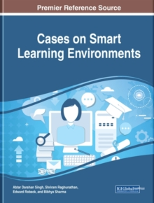 Cases on Smart Learning Environments, Hardback Book