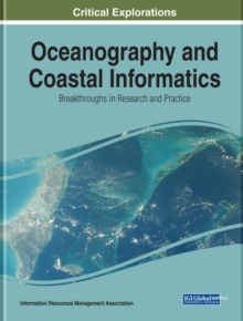 Oceanography and Coastal Informatics : Breakthroughs in Research and Practice, Hardback Book