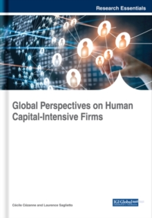 Global Perspectives on Human Capital-Intensive Firms, Hardback Book