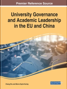 University Governance and Academic Leadership in the EU and China, Hardback Book
