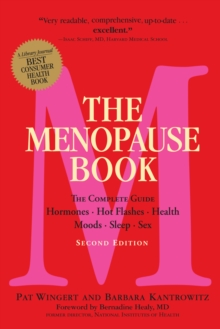 The Menopause Book (2nd Edition) : The Complete Guide: Hormones, Hot Flashes, Health, Moods, Sleep, Sex, Paperback Book