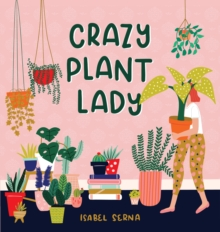 Crazy Plant Lady, Hardback Book