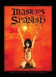 Masters of Spanish Comic Book Art, Hardback Book