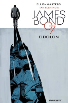 James Bond Volume 2: Eidolon, Hardback Book