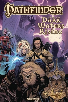Pathfinder Vol. 1 : Dark Waters Rising, Paperback / softback Book