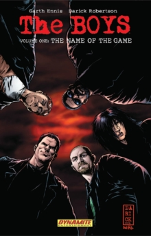 The Boys Volume 1: The Name of the Game - Garth Ennis Signed, Paperback / softback Book