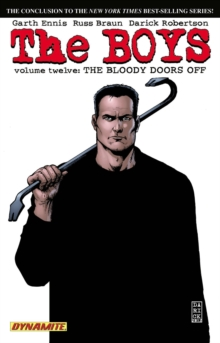 The Boys Volume 12: The Bloody Doors Off - Garth Ennis Signed, Paperback / softback Book