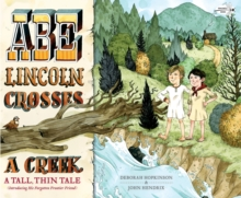 Abe Lincoln Crosses A Creek, Paperback / softback Book