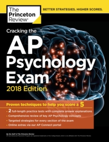 Cracking the AP Psychology Exam, 2018 Edition, Paperback / softback Book