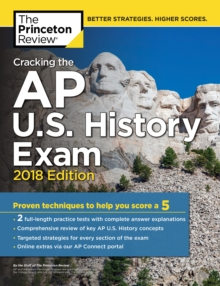 Cracking the AP U.S. History Exam, 2018 Edition, Paperback Book