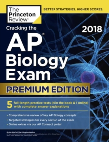 Cracking the AP Biology Exam 2018, Paperback / softback Book
