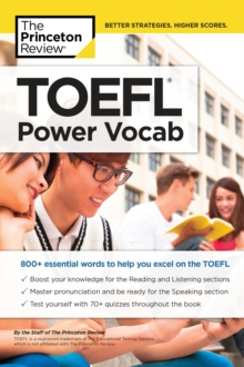 TOEFL Power Vocab : 800+ Essential Words to Help You Excel on the TOEFL, Paperback / softback Book