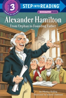 Alexander Hamilton : From Orphan To Founding Father, Paperback / softback Book