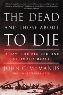 The Dead And Those About To Die, Paperback / softback Book