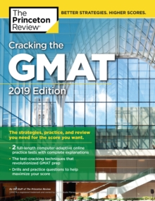 Cracking the GMAT with 2 Computer-Adaptive Practice Tests : 2019 Edition, Paperback Book