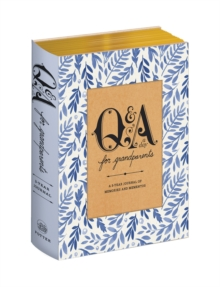 Q&a A Day For Grandparents : A 3-Year Journal of Memories and Mementos, Paperback / softback Book