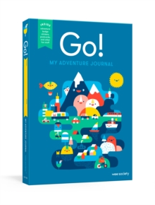 Go! (Blue) : My Adventure Journal, Paperback Book