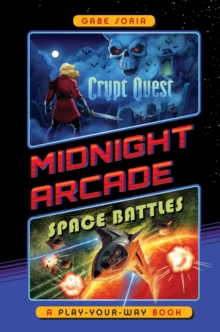 Crypt Quest/Space Battles : A Play-Your-Way Book, Hardback Book